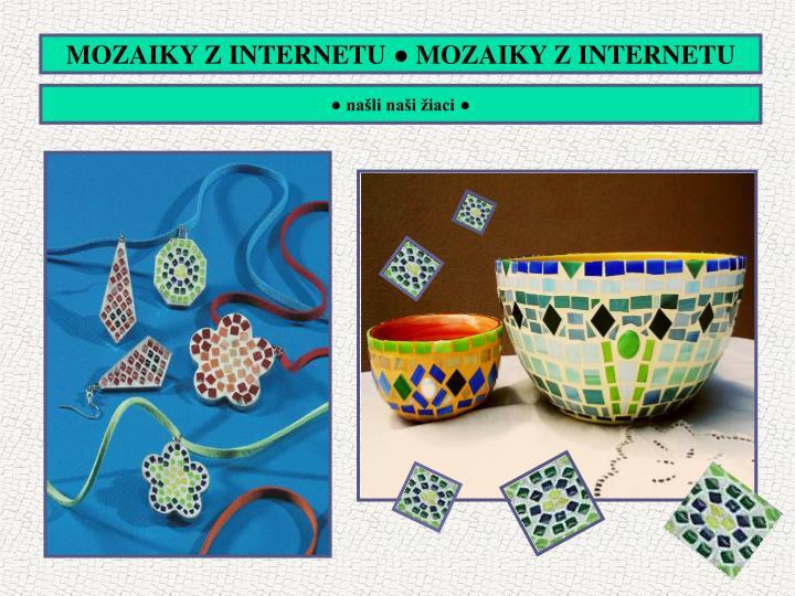 MOZAIKY Z INTERNETU