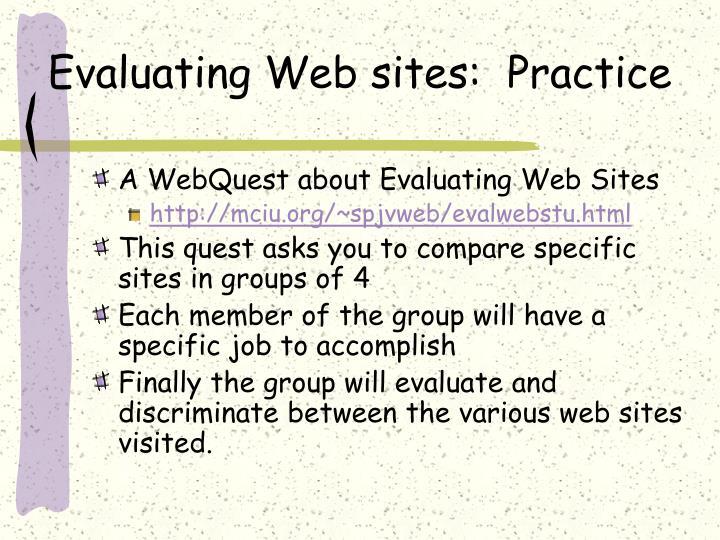 Evaluating Web sites:  Practice