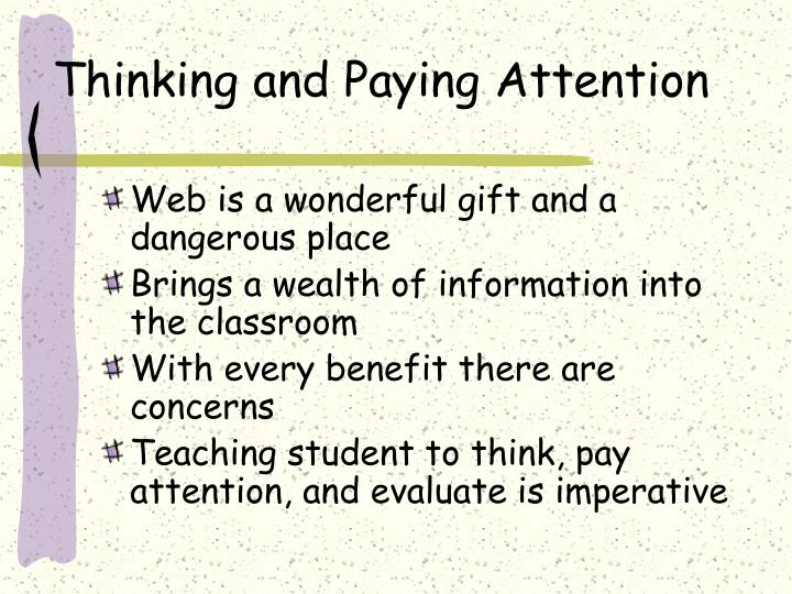 Thinking and Paying Attention