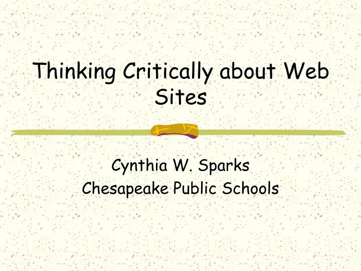 Thinking critically about web sites
