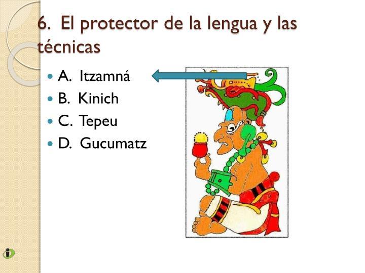 6.  El protector de la