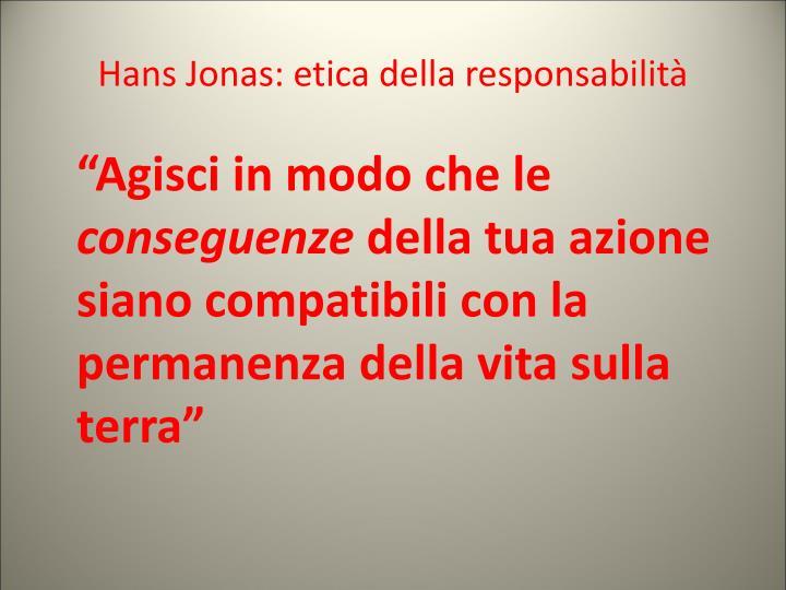 Hans Jonas: etica della responsabilità