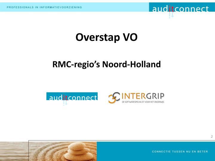 Overstap vo rmc regio s noord holland
