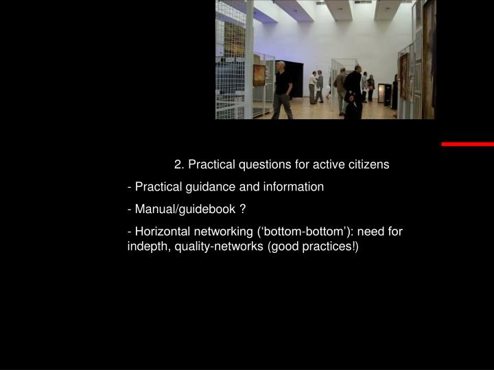 2. Practical questions for active citizens