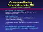 consensus meeting general criteria for mci winblad et al 2004 j int med 256