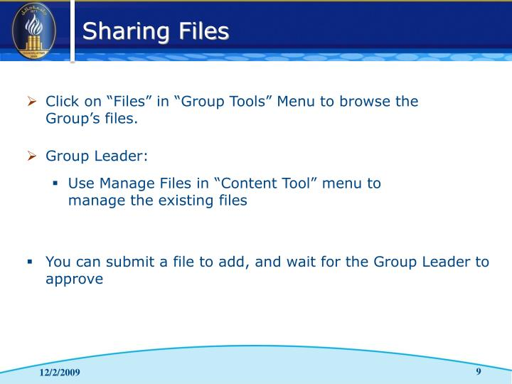 "Click on ""Files"" in ""Group Tools"" Menu to browse the"