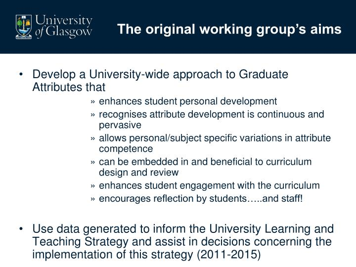The original working group's aims