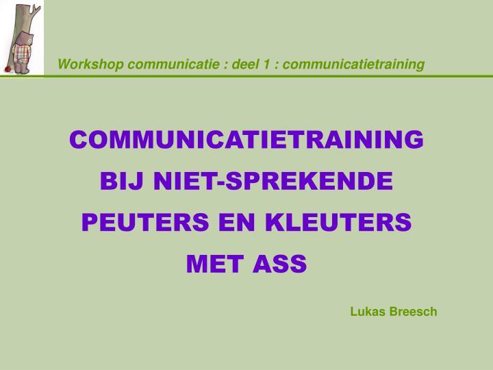 Workshop communicatie deel 1 communicatietraining