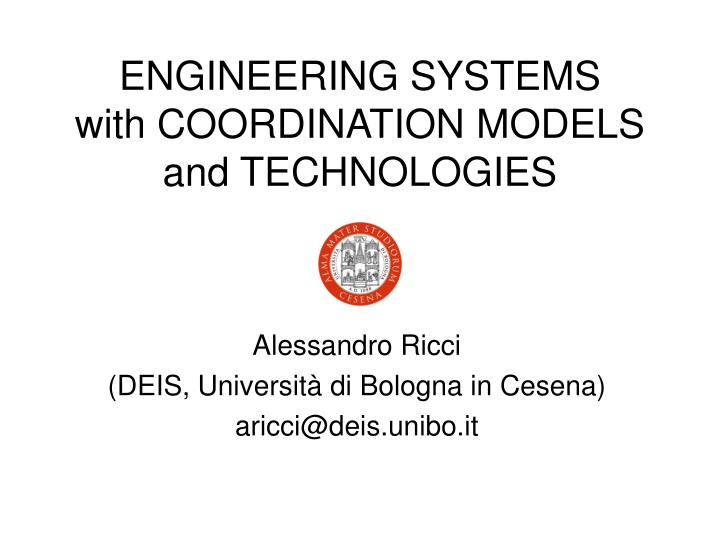 engineering systems with coordination models and technologies n.