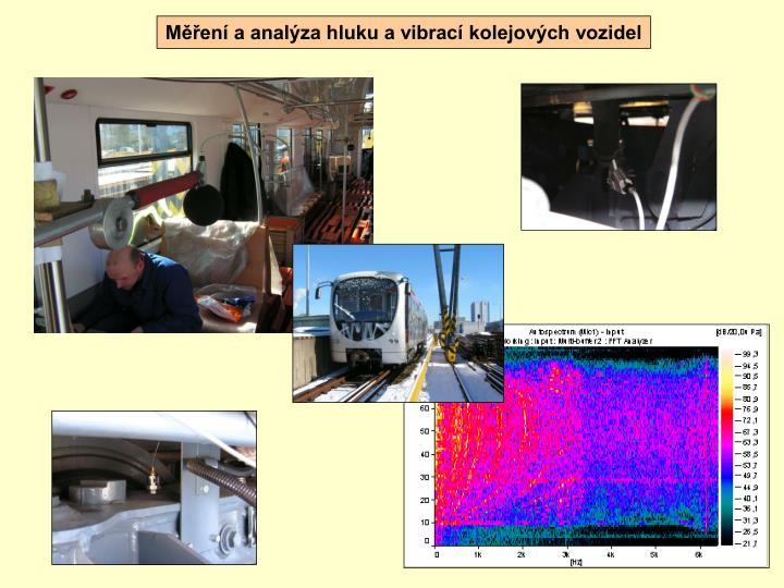 Měření a analýza hluku a vibrací kolejových vozidel