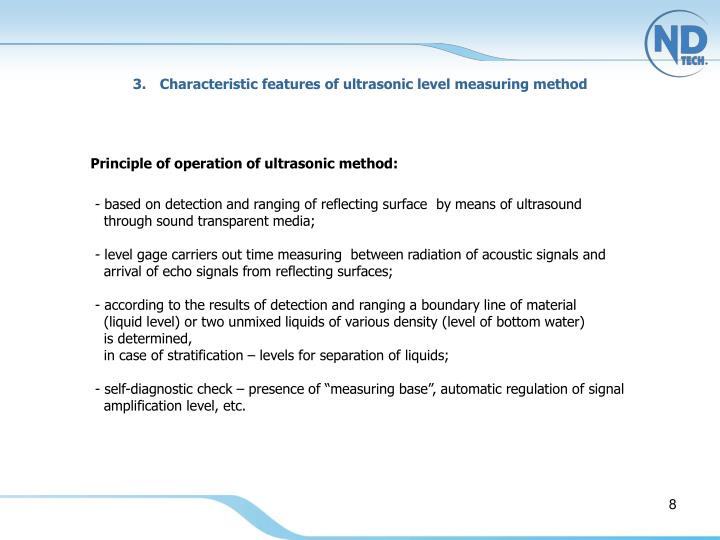 Characteristic features of ultrasonic level measuring method