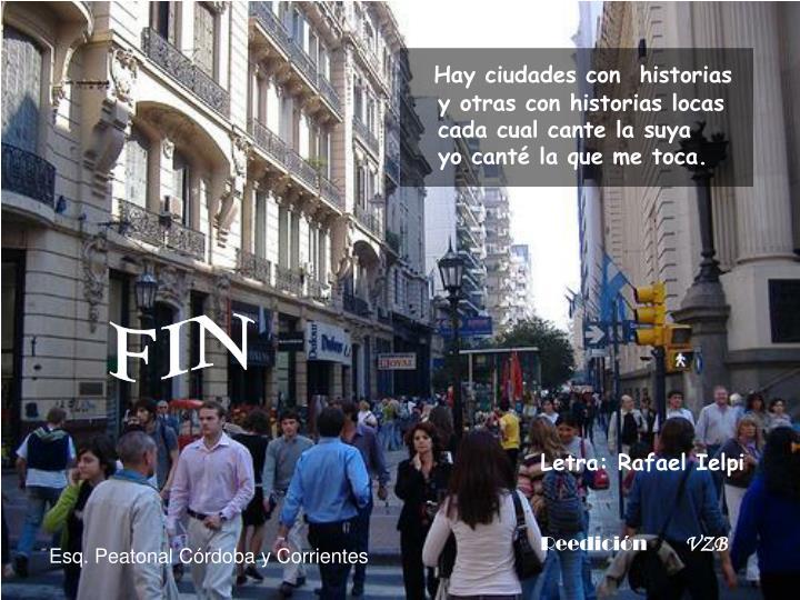 Hay ciudades con  historias