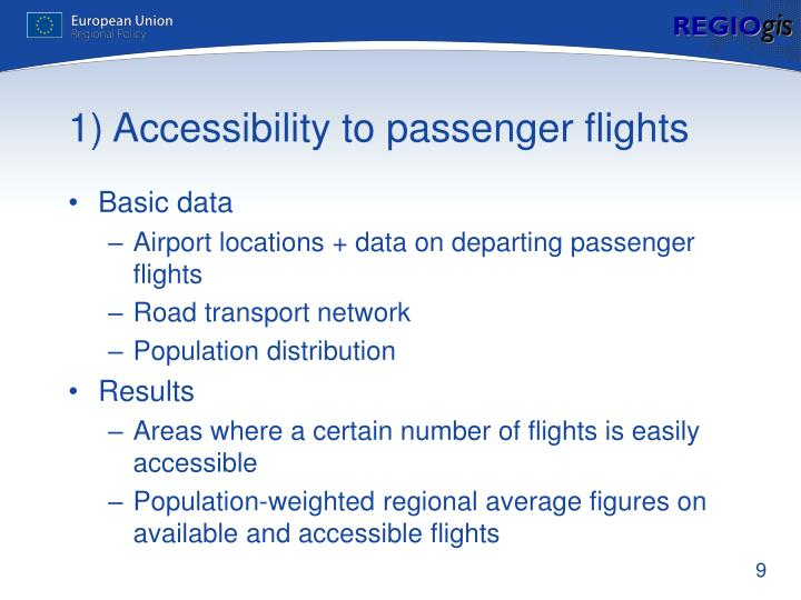1) Accessibility to passenger flights