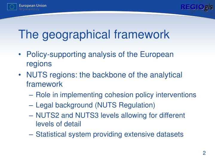 The geographical framework