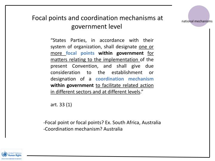 Focal points and coordination mechanisms at government level