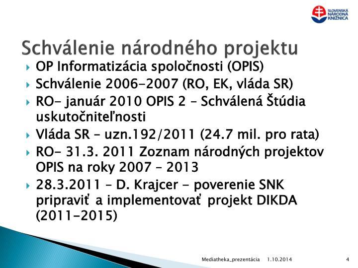 Schválenie národného projektu