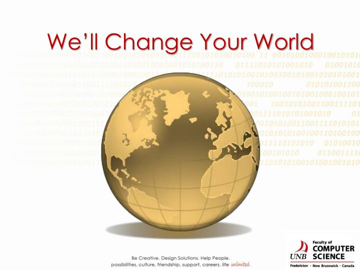 We'll Change Your World