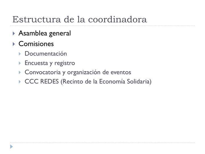 Estructura de la coordinadora