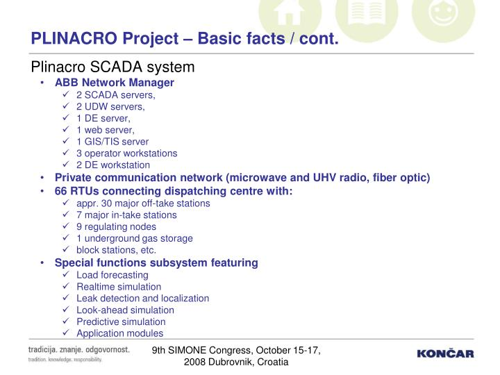 Plinacro project basic facts cont