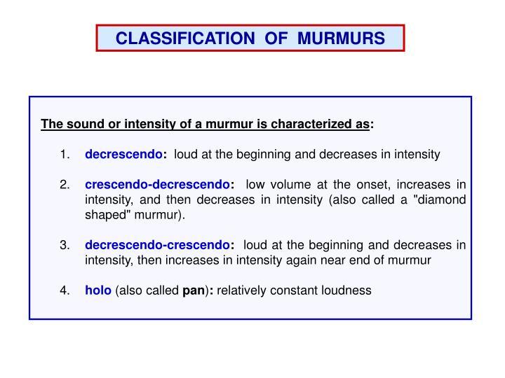 CLASSIFICATION  OF  MURMURS