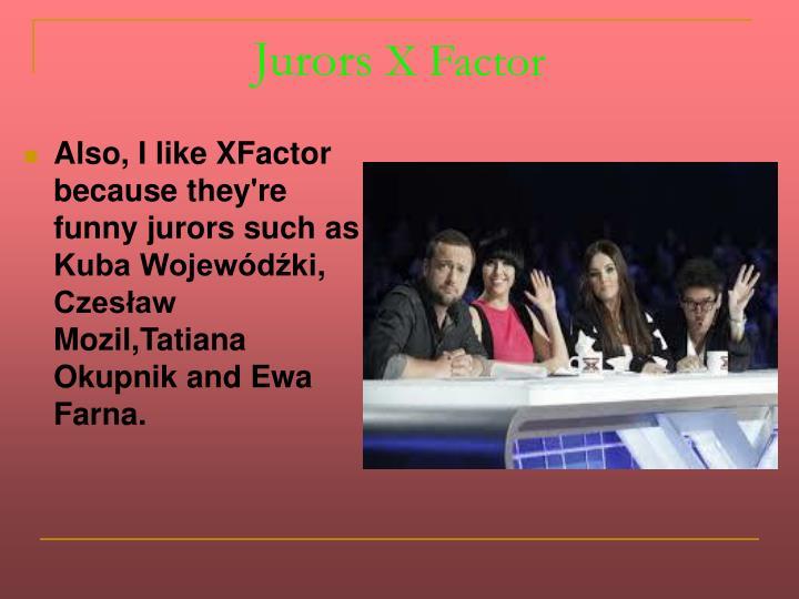 Jurors x factor