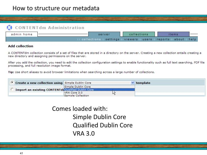 How to structure our metadata