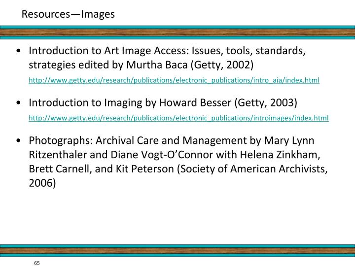 Introduction to Art Image Access: Issues, tools, standards, strategies edited by Murtha Baca (Getty, 2002)