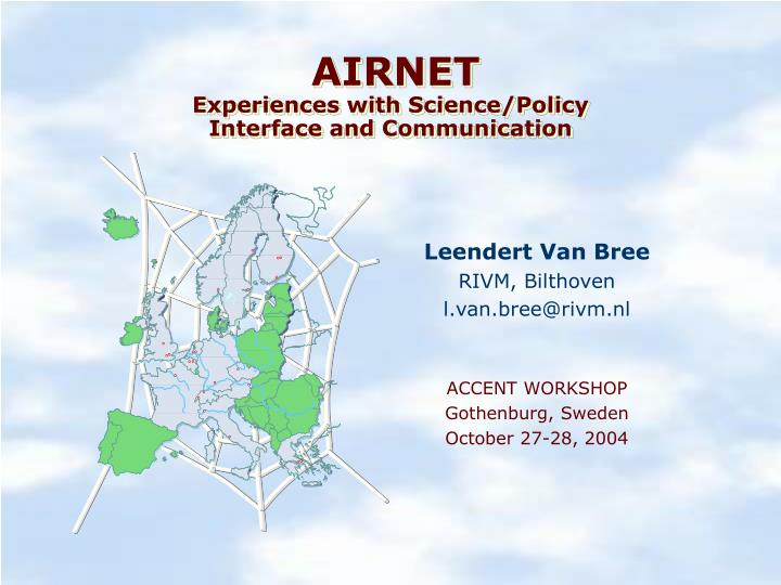 Airnet experiences with science policy interface and communication