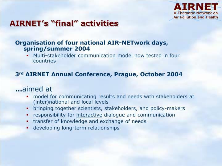 "AIRNET's ""final"" activities"