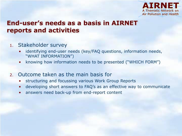 End-user's needs as a basis in AIRNET reports and activities