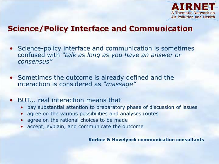 Science/Policy Interface and Communication