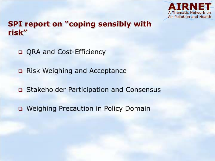"""SPI report on """"coping sensibly with risk"""""""