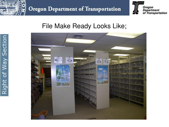 File Make Ready Looks Like;