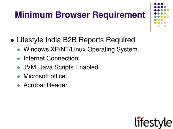 Minimum browser requirement