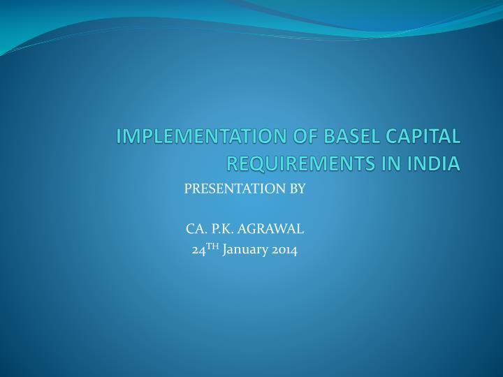 implementation of basel capital requirements in india n.