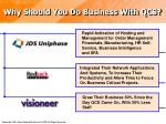 why should you do business with qcs