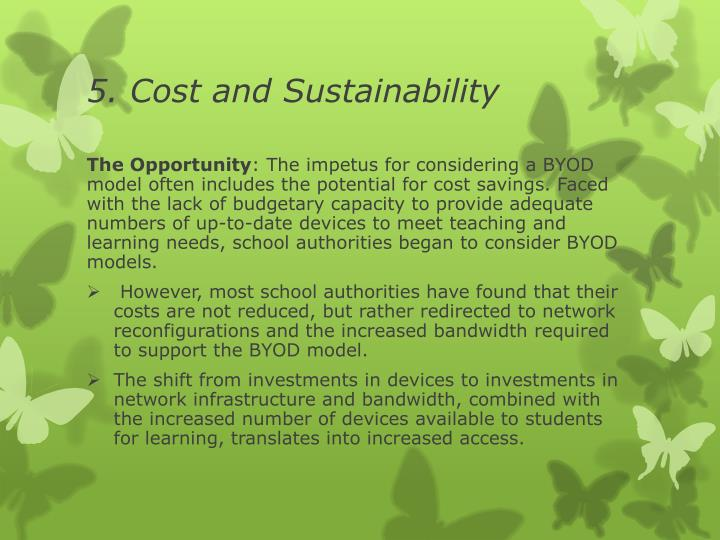 5. Cost and Sustainability