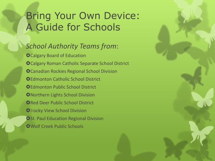 Bring your own device a guide for schools1