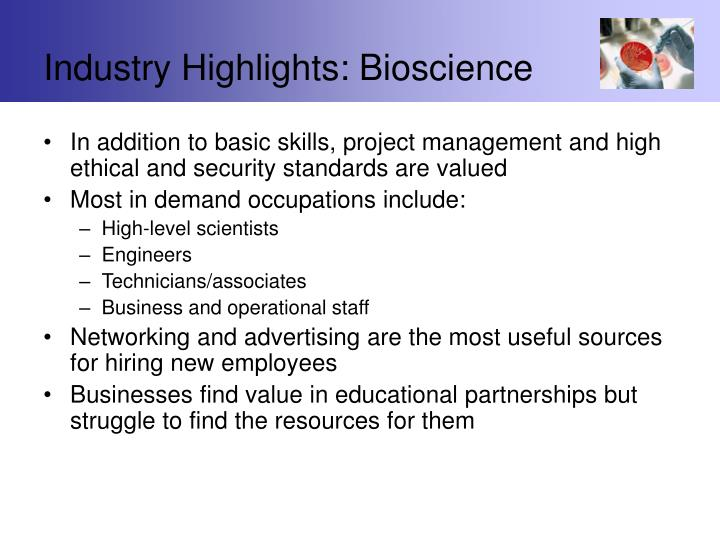 Industry Highlights: Bioscience