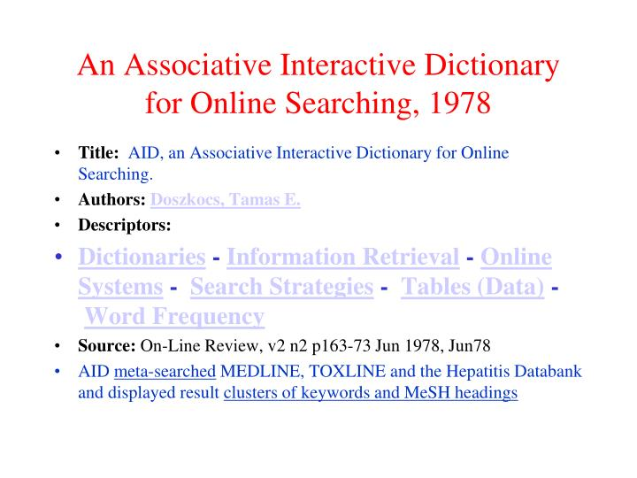 An Associative Interactive Dictionary for Online Searching, 1978