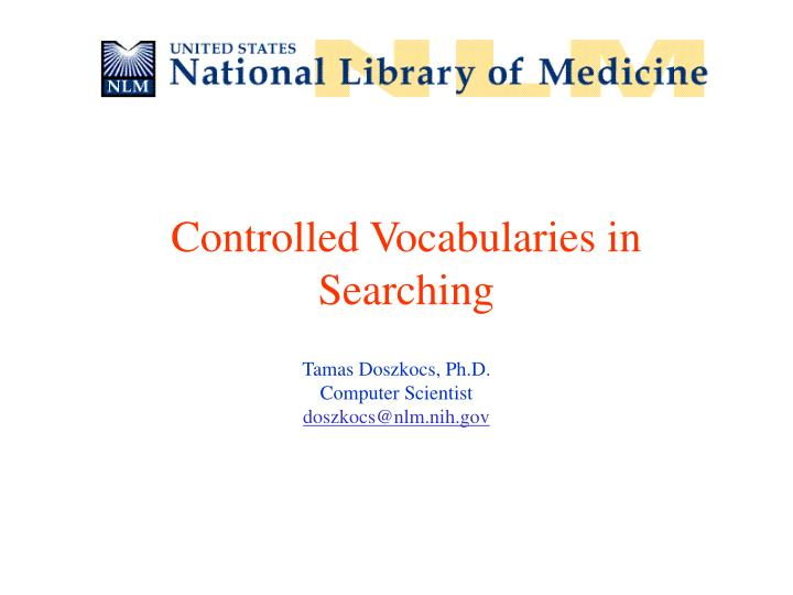 Controlled Vocabularies in Searching