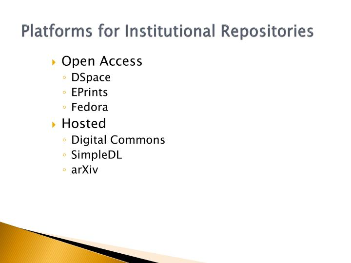 Platforms for Institutional Repositories