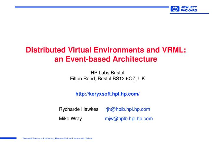 distributed virtual environments and vrml an event based architecture