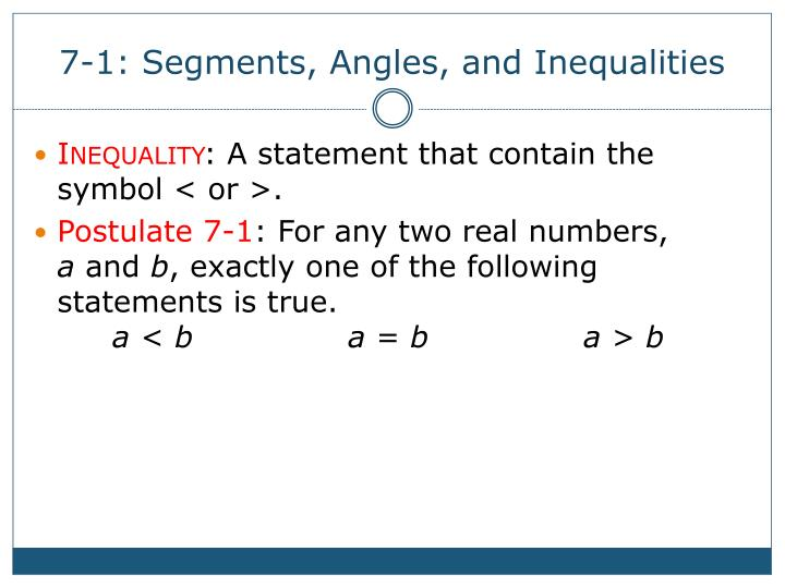 Ppt 7 1 Segments Angles And Inequalities Powerpoint