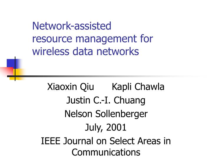 network assisted resource management for wireless data networks n.