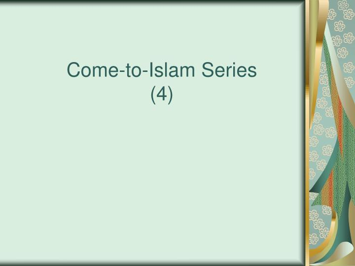 come to islam series 4 n.