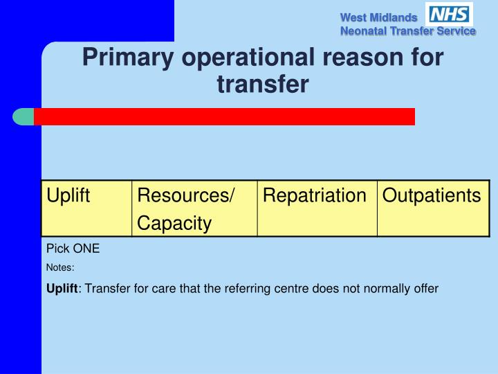 Primary operational reason for transfer