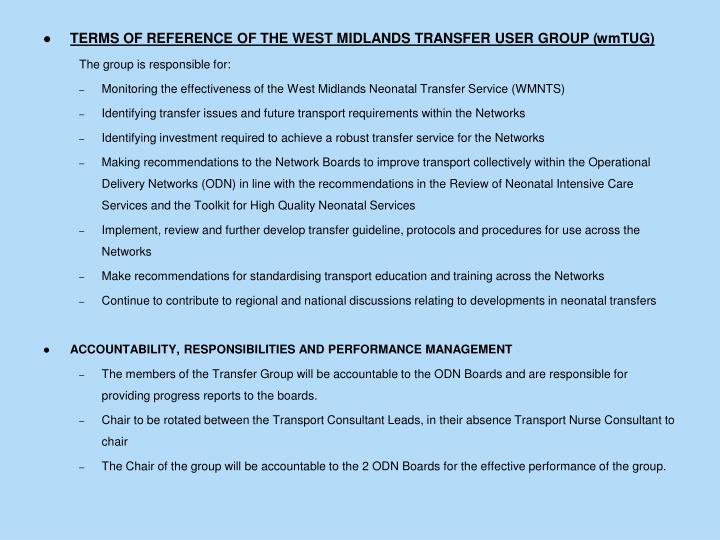 TERMS OF REFERENCE OF THE WEST MIDLANDS TRANSFER USER GROUP (