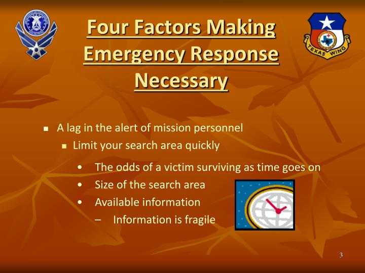 Four factors making emergency response necessary