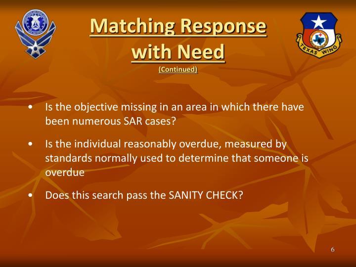 Matching Response